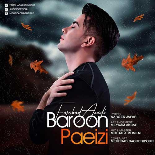 دانلود آهنگ جدید فرشاد آزادی به نام بارون پاییزی