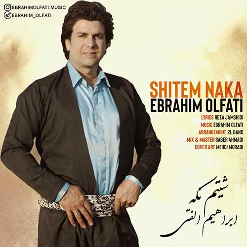دانلود موزیک ویدیو کردی جدید ابراهیم الفتی به نام شیتم نکه