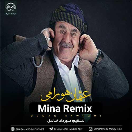 دانلود ریمیکس کردی جدید عثمان هورامی به نام مینا